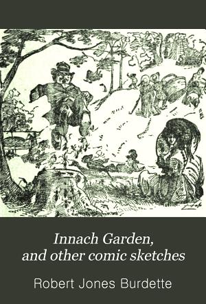 Innach Garden  and Other Comic Sketches