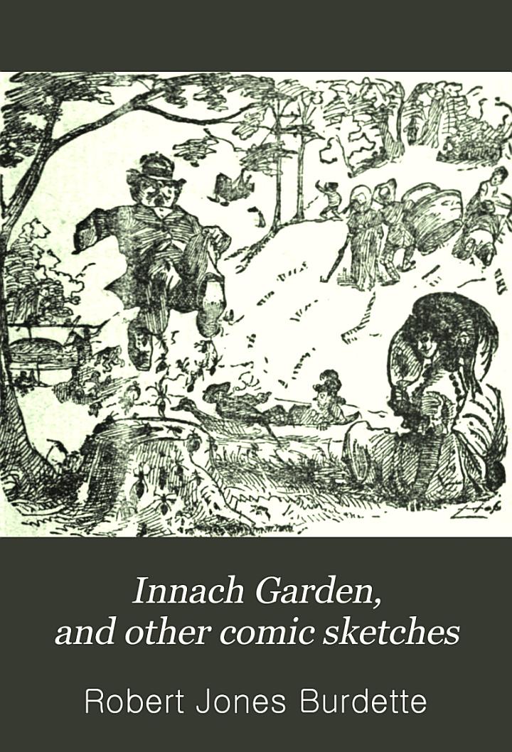 Innach Garden, and Other Comic Sketches