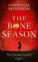 The Bone Season   Die Denkerf  rsten PDF
