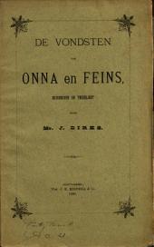 De vondsten van Onna en Feins: Volume 1