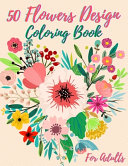 50 Flowers Coloring Book