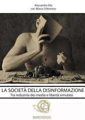 La societá della disinformazione