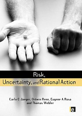 Risk, Uncertainty and Rational Action