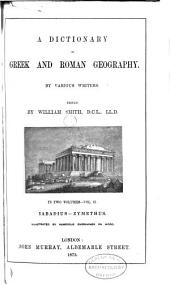 A Dictionary of Greek and Roman Geography: Iabadius-Zymethus