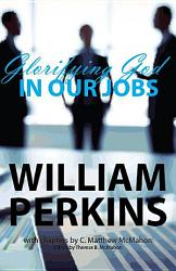 Glorifying God In Our Jobs Book PDF