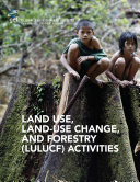 Land Use, Land-Use Change, and Forestry (LULUCF) Activities
