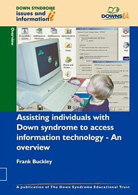 Assisting Individuals with Down Syndrome to Access Information Technology PDF