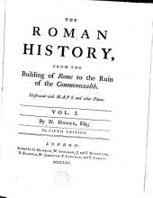 The Roman history, from the building of Rome to the ruin of the commonwealth: Volume 1