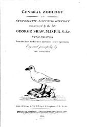 General Zoology: Or Systematic Natural History, Volume 12, Part 1