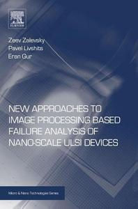 New Approaches to Image Processing based Failure Analysis of Nano Scale ULSI Devices