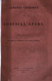Almanac Catalogue of Zodiacal Stars: Printed for the Use of the American Ephemeris and Nautical Almanac