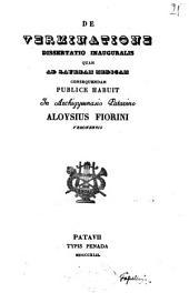 De verminatione dissertatio inauguralis quam ad lauream medicam consequendam publice habuit in archigymnasio Patavino Aloysius Fiorini Veronensis