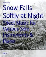 Snow Falls Softly at Night PDF