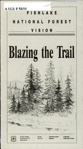 Fishlake National Forest vision: blazing the trail
