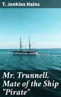 Mr  Trunnell  Mate of the Ship  Pirate  PDF