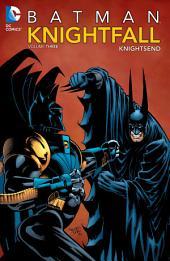 Batman: Knightfall Vol. 3: Knightsend: Volume 3