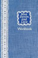 Blue Denim And Lace Workbook Book PDF