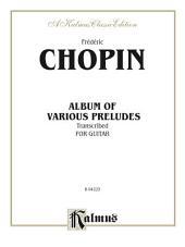 Album of Various Preludes Transcribed for Guitar: Classical Guitar Folio
