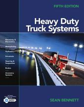 Heavy Duty Truck Systems: Edition 5