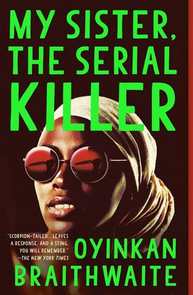 Download My Sister  the Serial Killer Book