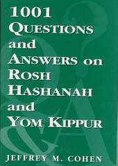 1,001 Questions and Answers on Rosh Hashanah and Yom Kippur