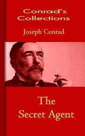The Secret Agent: Conrad's Collections