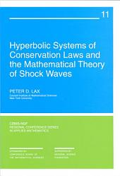 Hyperbolic Systems of Conservation Laws and the Mathematical Theory of Shock Waves: Issues 11-16