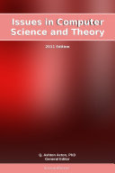 Issues in Computer Science and Theory: 2011 Edition