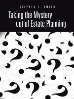 Taking the Mystery out of Estate Planning PDF