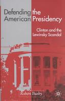 Defending the American Presidency