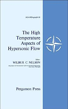 The High Temperature Aspects of Hypersonic Flow PDF