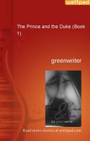 The Prince and the Duke  Book 1  PDF