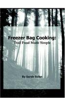 Freezer Bag Cooking  Trail Food Made Simple PDF