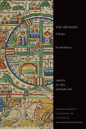 The Crusades: A Reader, Second Edition, Edition 2
