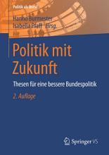 Politik mit Zukunft PDF