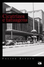 CICATRIZES E TATUAGENS