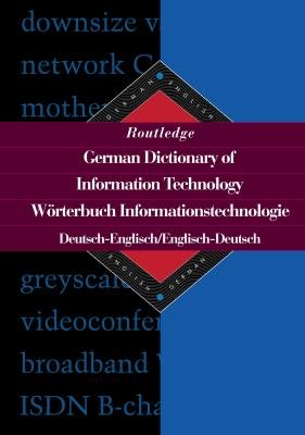 Routledge German Dictionary of Information Technology PDF