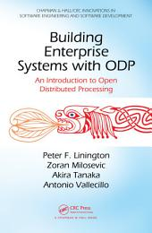 Building Enterprise Systems with ODP: An Introduction to Open Distributed Processing
