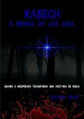 Rabech A Menina Da Luz Azul