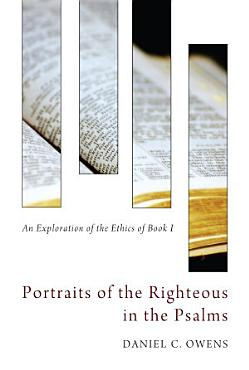 Portraits of the Righteous in the Psalms PDF