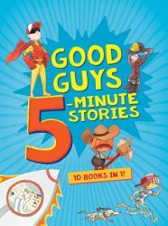 Good Guys 5 Minute Stories PDF