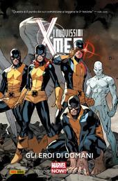 I Nuovissimi X-Men (Marvel Collection): Gli Eroi Di Domani