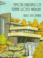 Famous Buildings of Frank Lloyd Wright PDF