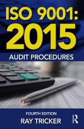 ISO 9001:2015 Audit Procedures: Edition 4