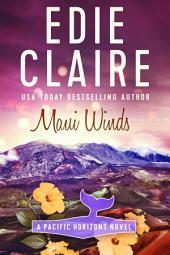 Maui Winds [Pacific Horizons, Book Three]