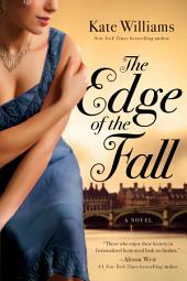 The Edge of the Fall: A Novel (The Storms of War)