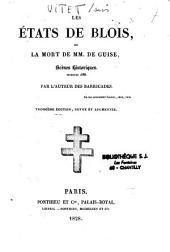 Les états de Blois ou la mort de M.M. de Guise: scènes historiques, décembre 1588