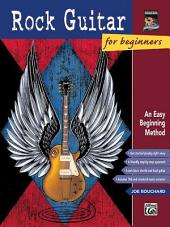 Rock Guitar for Beginners: An Easy Beginning Method