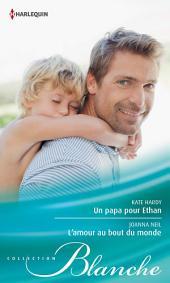Un papa pour Ethan - L'amour au bout du monde