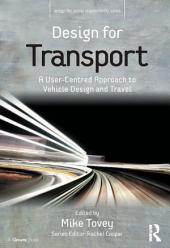 Design for Transport: A User-Centred Approach to Vehicle Design and Travel